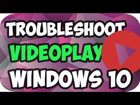 How To Troubleshoot Video Playback In Windows 10/8/7