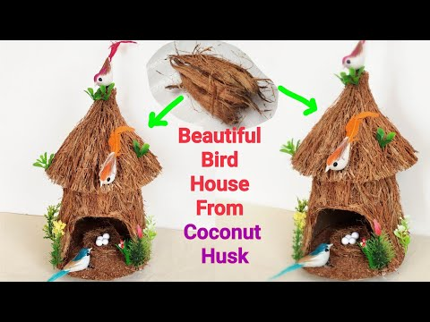 How to Make Bird House From Waste Coconut Husk/ Best Out of