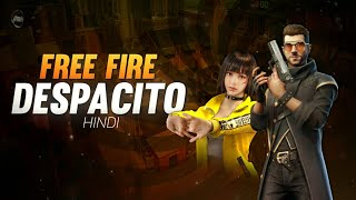 NEW FREE FIRE DESPACITO FULL VIDEO SONG (HINDI VERSION)