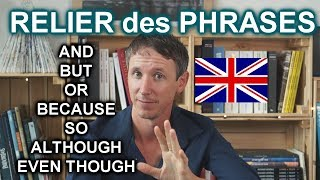 Relier des phrases: AND-OR-BUT-BECAUSE-SO-ALTHOUGH-EVEN THOUGH thumbnail