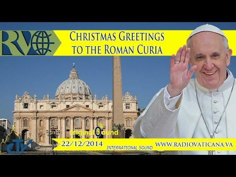 Christmas Greetings to the Roman Curia 2014.12.22