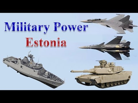 Estonia Military Power 2017