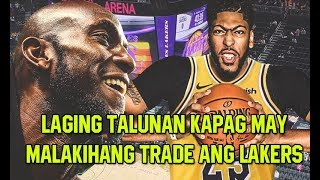 LAKERS Laging TALUNAN Kapag May Big Time TRADES