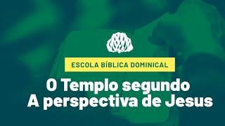 IPB Joinville - EBD- 27/09/2020 - O Templo segundo a perspectiva de Jesus