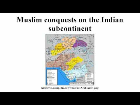 Muslim conquests on the Indian subcontinent