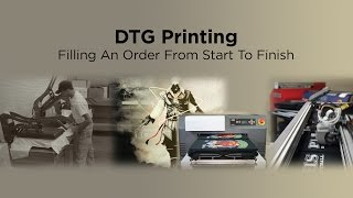 Direct to Garment Printing   Filling an Order from Start to Finish