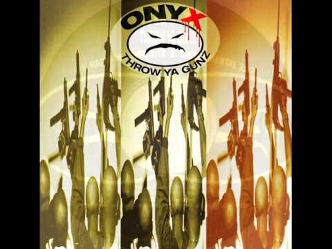Throw Ya Gunz (clean version) - Onyx
