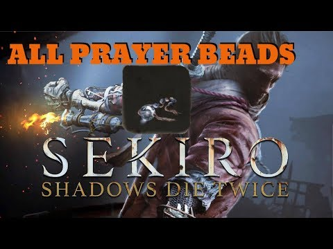 SEKIRO - ALL PRAYER BEADS (Peak Physical Strength)
