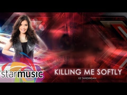 KZ Tandingan  - Killing Me Softly (Official Lyric Video) | The X - Factor Philippines