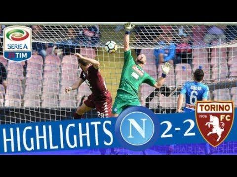 Napoli - Torino 2-2 - Highlights - Giornata 36 - Serie A TIM 2017/18