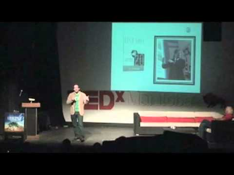 TEDxManitoba - Terry Godwaldt - DeforestAction: Global Project Based Learning