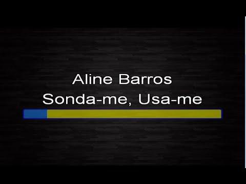 Aline Barros - Sonda-me, usa-me (Karaokê)