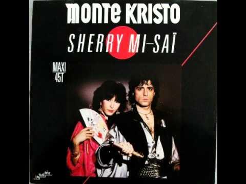 MONTE KRISTO - Sherry Mi-Saï (1986)