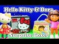Opening the Dora the Explore and Hello Kitty Surprise Lunch Boxes and Toys