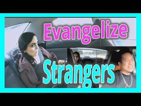 How To Evangelize To Random Strangers
