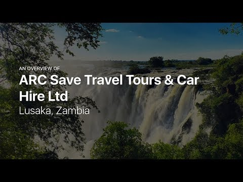 ARC Save Travel Tours & Car Hire Ltd — Tours in Lusaka, Zambia