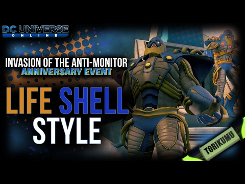 DCUO Anniversary Event: Life Shell Style (Anti-Monitor)
