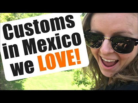 Customs in Mexico We LOVE