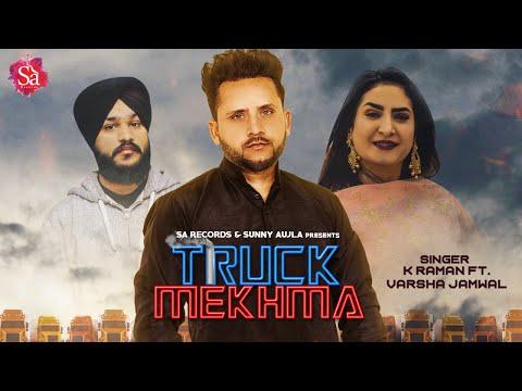 New Punjabi Song 2019 | Truck Mekhma - K. Raman Ft Varsha Jamwal | New Punjabi Hit Song | Sa Records