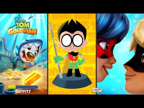 Talking Tom Gold Run 🐱! VS Teeny Titans - Teen Titans Go! VS Miraculous Ladybug & Cat Noir🐞 |