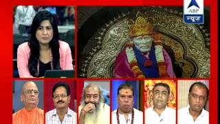 abp news debate why swarupanand is questioning sai baba s worshipping