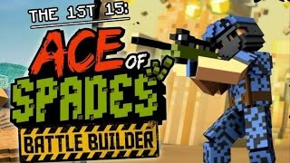 The 1st 15: Ace of Spades: Battle Builder