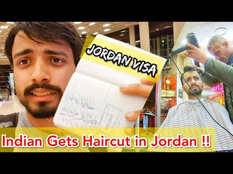 JORDAN VISA | INDIAN GETS HAIRCUT IN JORDAN🇯🇴😎 | Airport to City Center
