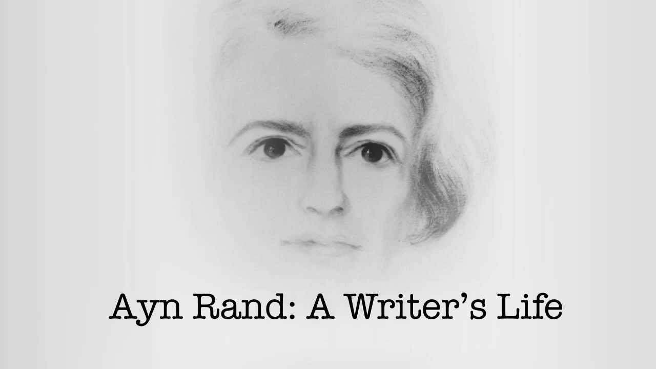 Ayn Rand A Writers Life