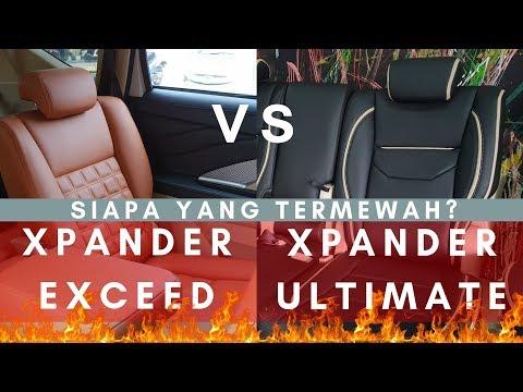 ADU MEWAH INTERIOR XPANDER EXCEED VS XPANDER ULTIMATE KARYA CLASSIC CAR INTERIOR Mp3