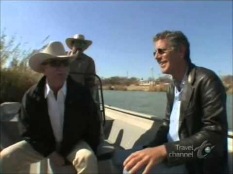 Anthony Bourdain in Eagle Pass