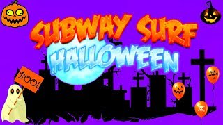 SUBWAY SURF HALLOWEEN - EPIC GAMEPLAY!!! - HALLOWEEN GAME (HD)