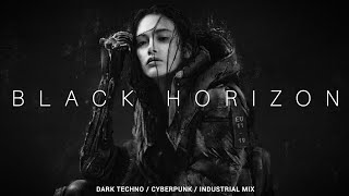 Dark Cyberpunk / Midtempo / Industrial Mix 'BLACK HORIZON'