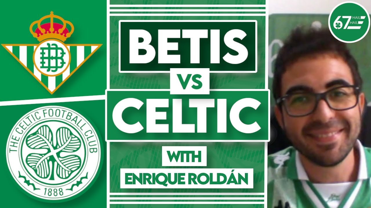 """""""Celtic are a very important team for us""""   Real Betis fan Enrique Roldán"""