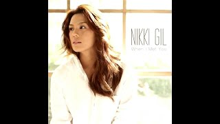 Nikki Gil - When I Met You (Official Song Preview)