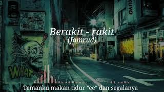 Download lagu Jamrud - Berakit-rakit (Lirycs)