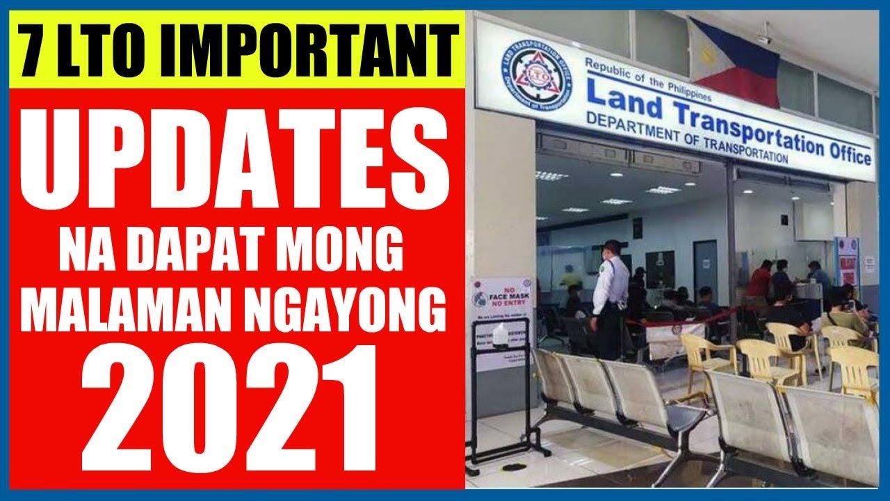7 LTO IMPORTANT UPDATES NA DAPAT MONG MALAMAN NGAYONG 2021