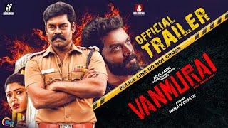 VANMURAI Official Trailer | Manjth Divakar | R K Suresh, Vinoth Kishan, Charmila | HD