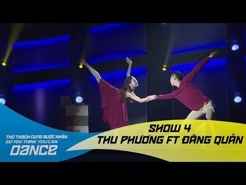 Hello - Thu Phương & Đăng Quân  // Đương đại - Show 4 - Thử Thách Cùng Bước Nhảy 2016
