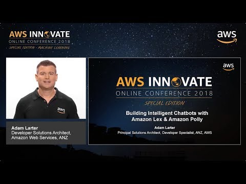 Building Intelligent Chatbots with Amazon Lex & Amazon Polly