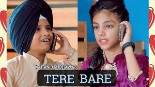 TERE BARE | KARAN RANDHAWA | LOVE STORY