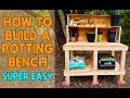 How To Build A Potting Bench SUPER EASY