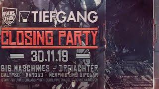 Closing Party / Big Maschines / DreiAchter / TripTer