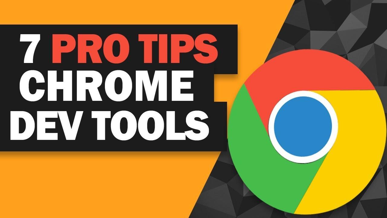 7 Chrome DevTools Pro Tips!
