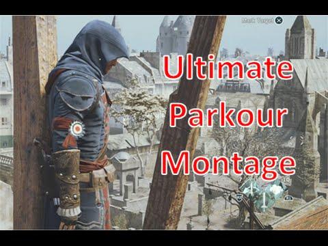 Assassins Creed Unity: Ultimate Parkour Montage (Parkour Down/Up) HD