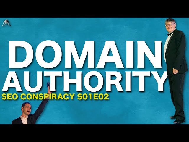 DOMAIN AUTHORITY IN SEO DOES NOT EXIST ! - SEO Conspiracy S01E02