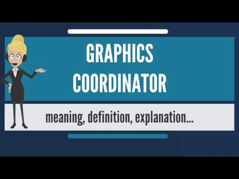 What is GRAPHICS COORDINATOR? What does GRAPHICS COORDINATOR mean? GRAPHICS COORDINATOR meaning