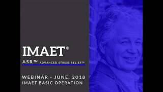 Webinar: June, 2018 - IMAET Basic Operation