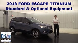 2018 FORD ESCAPE TITANIUM OVERVIEW Standard & Optional Equipment Review