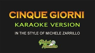 Cinque Giorni - Global Karaoke Video - In the Style of Michele Zarrillo