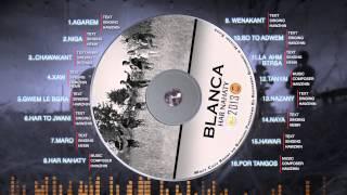 Blanca New Album 2013 - Har Nahaty (GRUPY BLANCA)